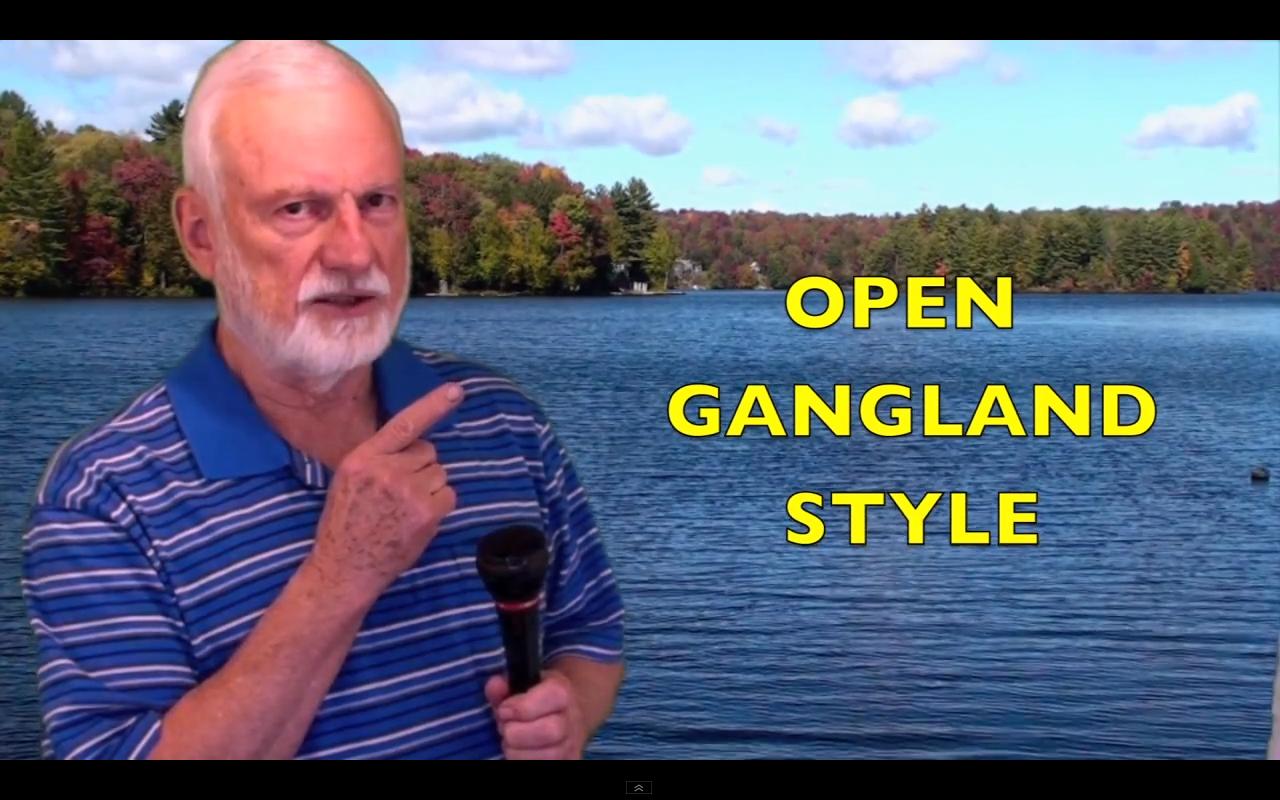 Open Gangland Style