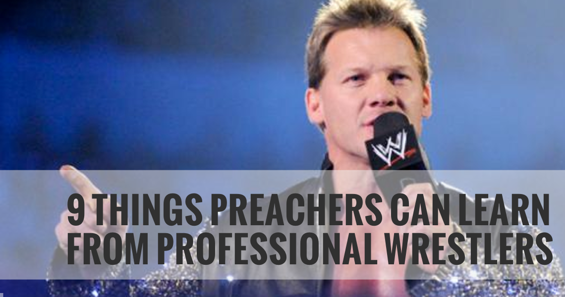 9 things preachers can learn from wrestlers